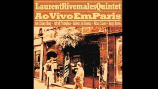 "On A Misty Night (Tadd Dameron) ""Laurent Rivemales Quintet"""