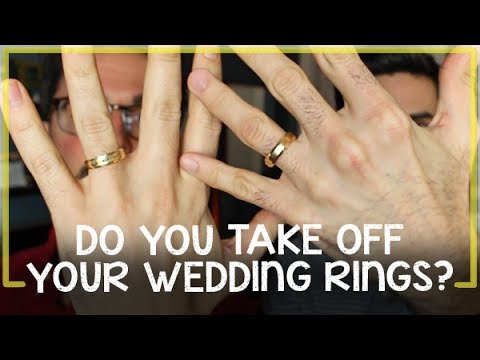 Do You Ever Take Your Wedding Rings Off YouTube