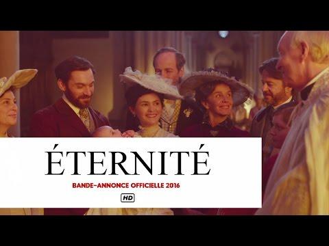ÉTERNITÉ Bande-Annonce Officielle  (Audrey Tautou, Bérénice Bejo, Mélanie Laurent)  2016