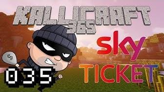 SKY Ticket VERARSCHT Kunden !? - KalliCraft 365 #035
