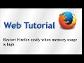 Restart Firefox easily when memory usage is high
