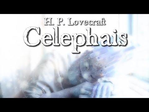 Celephais - H. P. Lovecraft (Grusel, Horror, Hörbuch) DEUTSCH