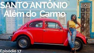 SALVADOR   ONDE FICA O SANTO ANTÔNIO ALÉM DO CARMO?   COMO CHEGAR 17