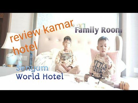 review-kamar-family-room-senyum-world-hotel