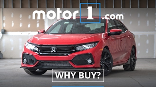 Why Buy? | 2017 Honda Civic Hatchback Review