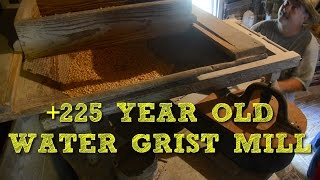 +225 Year Old Operating Water Powered Grist Mill