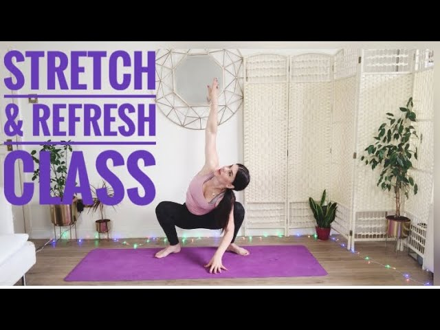 Stretch and Refresh