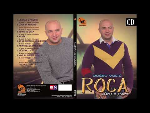 Dusko Vulic Roca -  Princeza zlatne kose BN Music Etno 2017