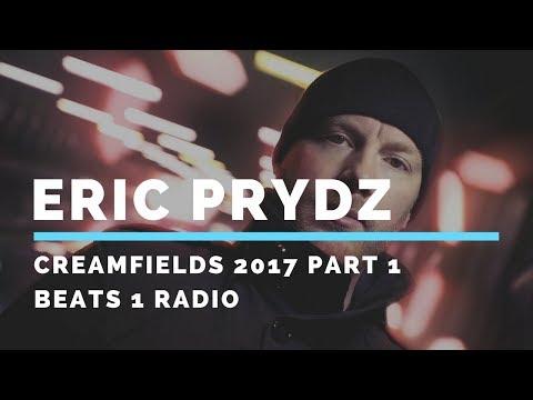 Eric Prydz - Creamfields 2017 Part 1, Beats 1 Radio 18 (22.09.2017)