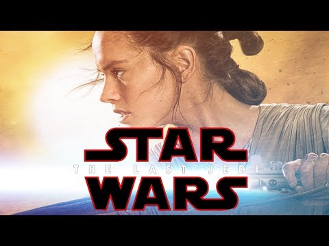 Star Wars - The Last Jedi  - Trailer