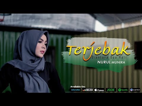 Download Nurul Munira - Terjebak Diantara Dua Hati (Official Music Video) Mp4 baru