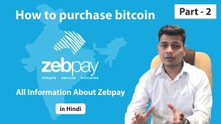Zebpay - How To Purchase Bitcoin (Part 2)