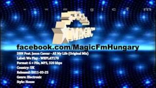 DBN Feat. Jason Caesar - All My Life (Original Mix) [MagicFM Promo]