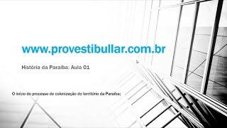 Historia da Paraíba - Aula 1