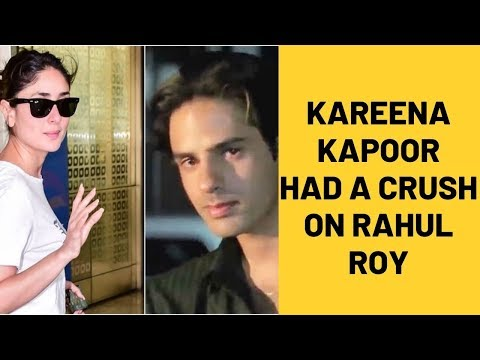 Kareena Kapoor Khan Reveals That She Has Had A Secret Crush On Rahul Roy | SpotboyE Mp3