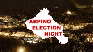 Elezioni Comunali di Arpino - #electionnightarpino