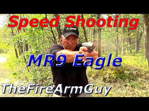 Speed Shooting the MR9 Eagle - Best 9mm Pistol for Range Fun - TheFireArmGuy
