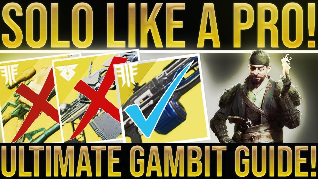 Destiny 2  ULTIMATE GAMBIT GUIDE! How To Win Solo  (Get The Season Of The  Forge Pinnacle Weapon)