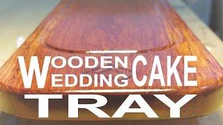 Wooden Wedding Cake Tray / Safata De Fusta Per Pastís De Casament /  Bandeja Madera