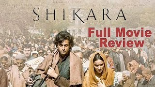 Gambar cover Shikara | Full Movie Review | Aadil Khan, Sadia, Vidhu Vinod Chopra