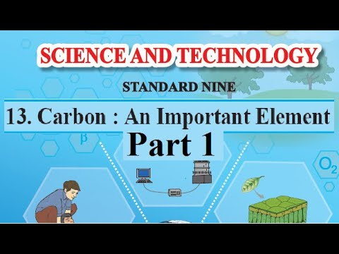 13. Carbon: An Important Element Pt 1   9th Science Maharashtra Board