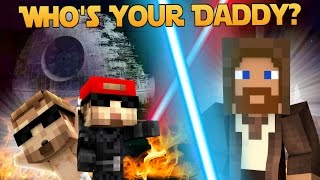 Minecraft - WHO'S YOUR DADDY? - BABY BLOWS UP DEATH STAR! (Star Wars: Rogue One?)