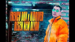 FRENCH DOX feat. KIDRIVER - Régen Nem Olyan (Official Music Video)