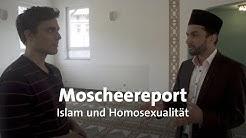 Moscheereport: Islam und Homosexualität