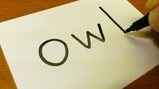 Very Easy ! How to turn words OWL into a Cartoon for kids -  Drawing doodle art on paper