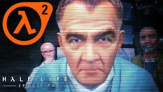 ПОСЛЕДНИЙ ЭПИЗОД ► Half-Life 2: Episode Two #1