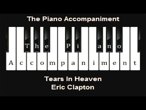 Eric Clapton - Tears In Heaven (Piano Karaoke)