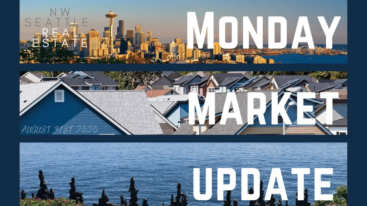 Monday ​NW Seattle Real Estate Market Update | August 31st, 2020