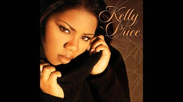 She Wants You - Kelly Price