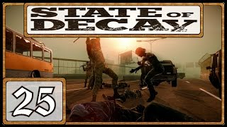 State of Decay Lifeline # 25 - Sasquatch´s Leichenschau[Lets Play][German][HD]