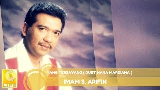 Imam S.Arifin - Yang Tersayang duet Nana Mardiana (Official Audio)