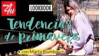 Tendencias de primavera 2018   Con Marta Riumbau