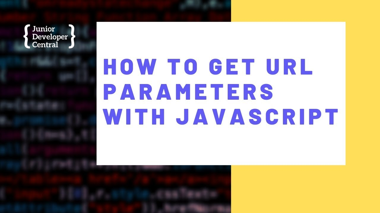 How To Get URL Parameters With JavaScript