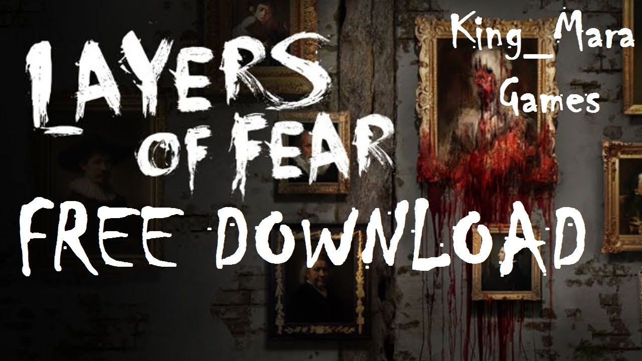 layer of fear download free