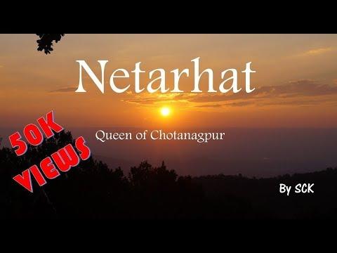     Netarhat : Queen of Chotanagpur       Jharkhand Tourism    SCK