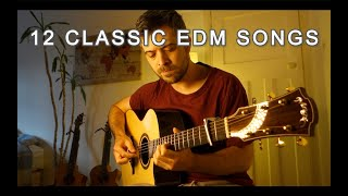 12 CLASSIC EDM SONGS in fingerstyle - classic 90s edm songs