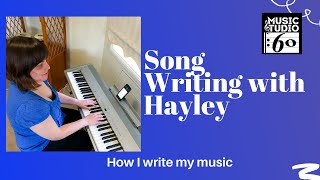 Song Writing with Hayley | Tips and steps to achieving great lyrics
