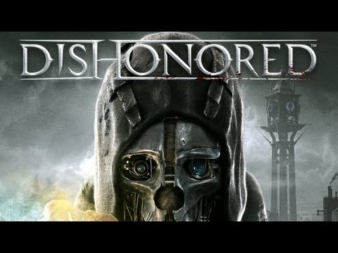 Dishonored - Official Debut Cinematic Trailer (2012) HD