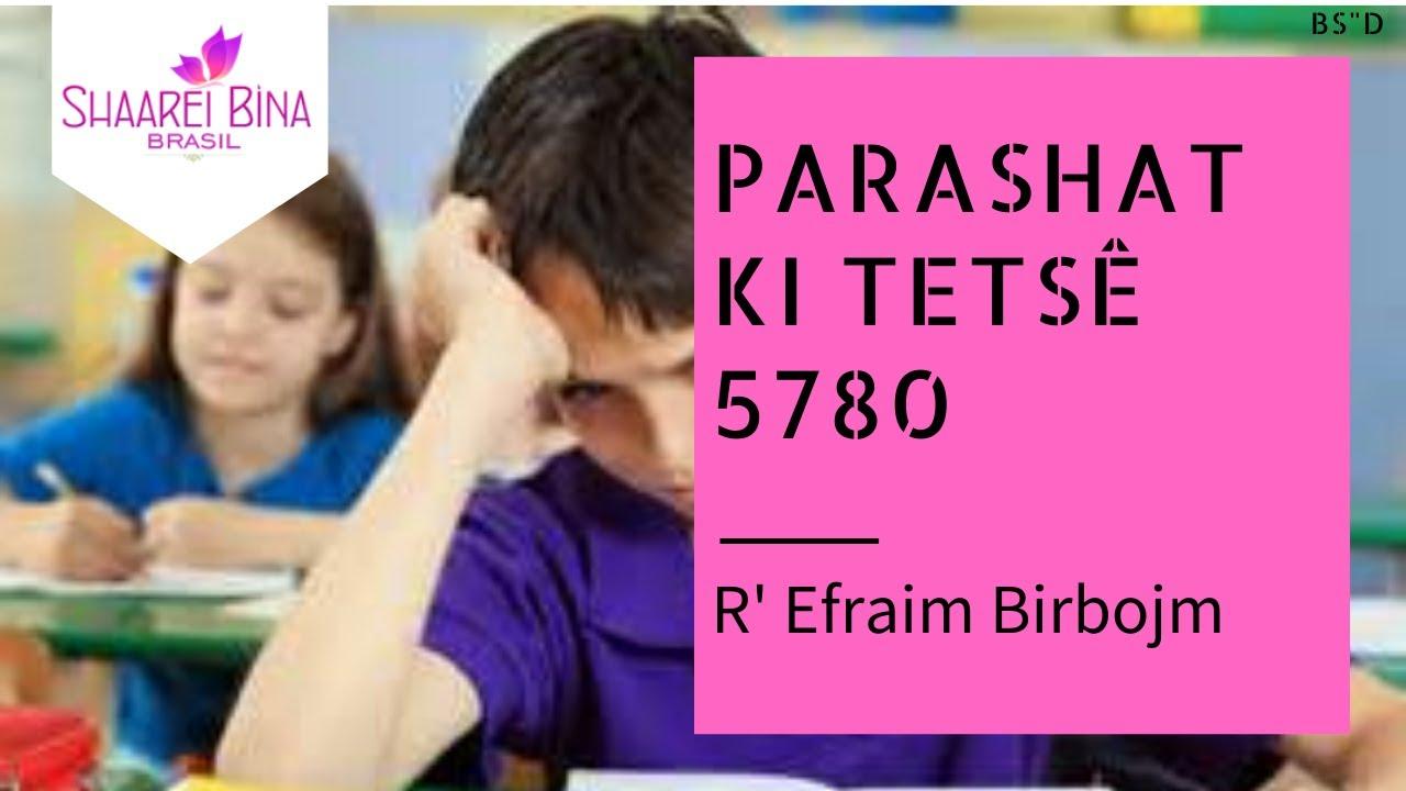 Parashá Ki Tetsê 5780/ 2020
