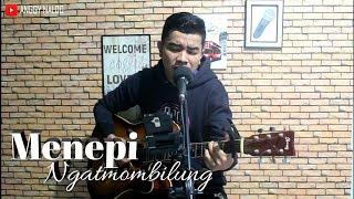 Menepi - Ngatmombilung   Anggy NaLdo (Live Cover)