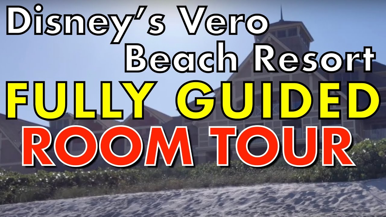 DVCguys | Disney\'s Vero Beach Room Tour [January 2017] - REMODELED ...