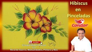 Como Pintar Tulipanes Chiapaneco (Hibicus) en Pinceladas, Pintura Decorativa con Miguel Rincon.