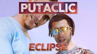 Putaclic 90 : Éclipse