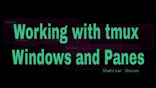 05. Working with tmux Windows and Panes