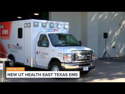 New UT Health East Texas EMS Unveiled