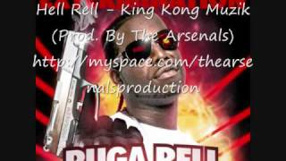 Hell Rell - King Kong Muzik (Prod. By The Arsenals)